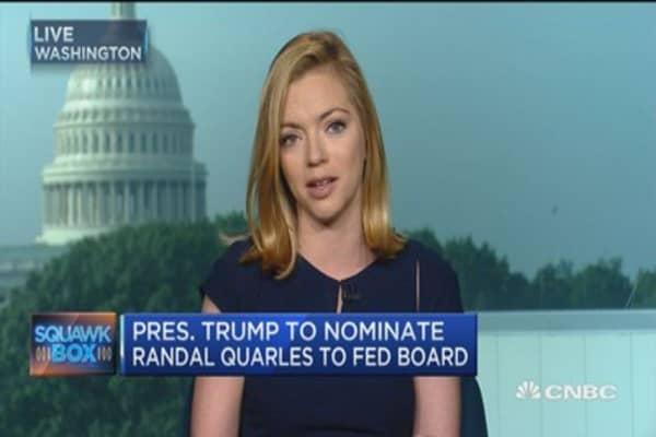 Trump nominates Randal Quarles to Fed board