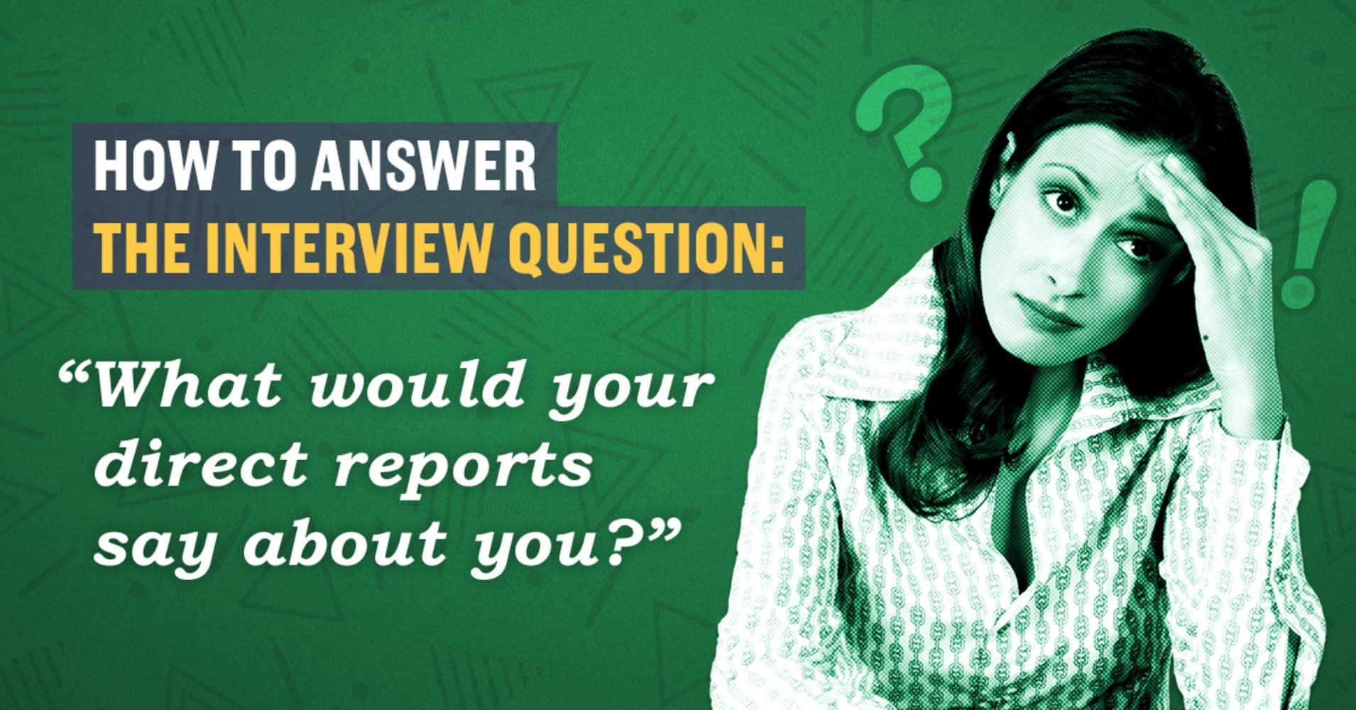 How To Answer The Interview Question, U0027What Would Your Direct Reports Say  About You?u0027