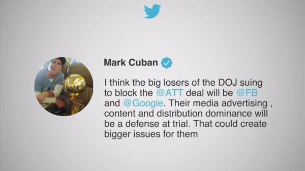 Mark Cuban says the 'big losers' of the move to block the AT&T-Time Warner merger are Facebook and Google