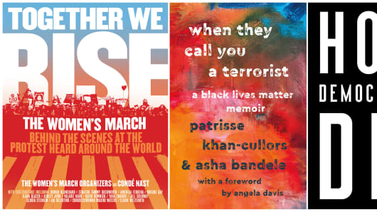 "This combination photo shows book cover images for, from left, ""Together We Rise: Behind the Scenes at the Protest Heard Around the World,"" by Women's March Organizers and Conde Nast, ""When They Call You a Terrorist: A Black Lives Matter Memoir"" by Patrisse Khan-Cullors and asha bandele, ""How Democracies Die,"" written by Steven Levitsky and Daniel Ziblatt"