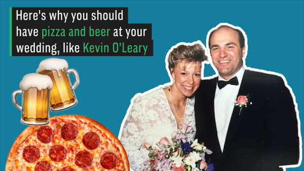 Here's why you should have pizza and beer at your wedding, like Kevin O'Leary