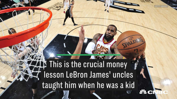 This is the crucial money lesson LeBron James' uncles taught him when he was a kid
