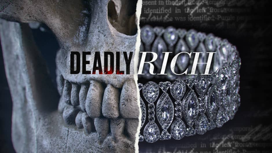 Deadly Rich: The rich do everything different. Even murder.