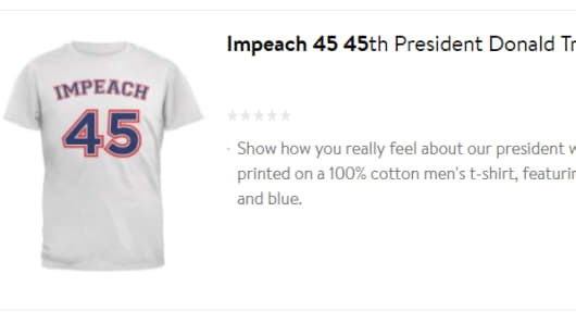 walmart website sells 'impeach 45' clothing, sparking outrage
