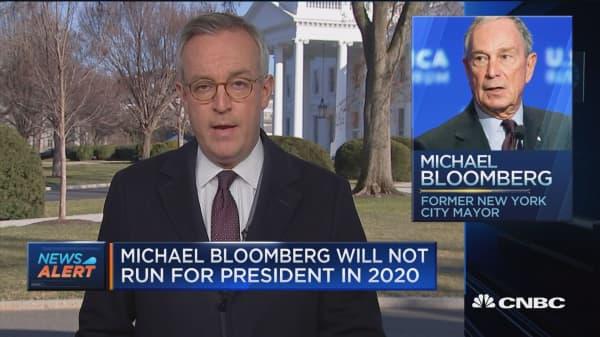 Michael Bloomberg will not run for president in 2020